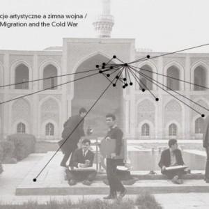 Mapa. Migracje artystyczne a zimna wojna.