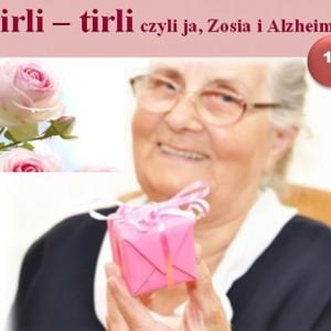Tirli-Tirli, czyli ja, Zosia i Alzheimer 15
