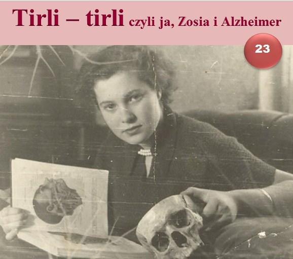 tirli-tirli, czyli ja, zosia i alzheimer 23