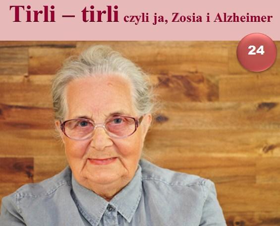 tirli-tirli, czyli ja, zosia i alzheimer 24
