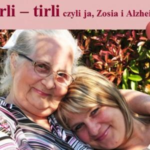 tirli-tirli, czyli ja, zosia i alzheimer